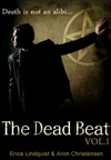 The Dead Beat by Erica Lindquist and Aron Christensen